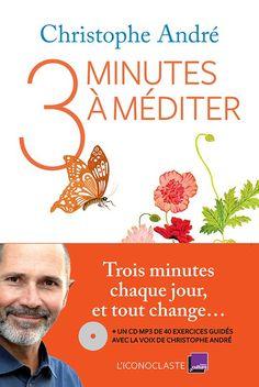 3 minutes à méditer, le nouveau livre de Christophe André