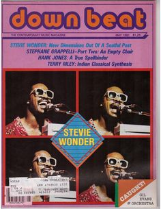 Down Beat The Contemporary Music Magazine May 1981 Terry Riley, Hank Jones, Music Magazines, Stevie Wonder, Motown, Record Producer, American Singers, Music Icon, My Love
