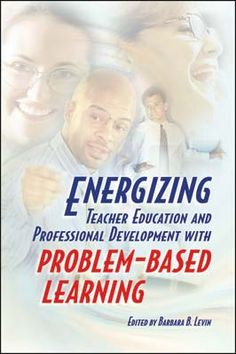 ASCD Book: Energizing Teacher Education and Professional Development with Problem-Based Learning
