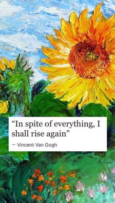 Trendy Ideas For Art Quotes Van Gogh Artists Vincent Van Gogh, Pretty Words, Beautiful Words, Van Gogh Tapete, I Shall Rise, Van Gogh Wallpaper, Poetry Wallpaper, Happy Wallpaper, Words Quotes
