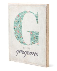 G Is For Gorgeous Wall Art found this and am totally thinking about putting this in my room.
