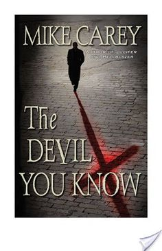 Review of The Devil You Know by Mike Carey
