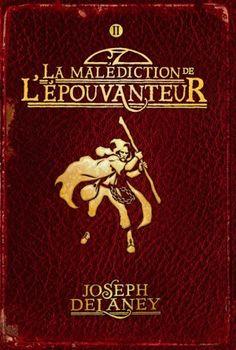 La malédiction de l'épouvanteur (L'épouvanteur #2) (Joseph Delaney) Bayard Jeunesse