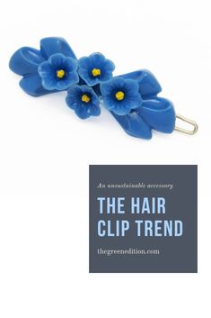 The humble hair clip has gone beyond a girly right of way and into a full fashion trend. And environmentally that is where it becomes a problem... #sustainablefashion #buyless