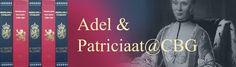 Speciale blog van het CBG over adel en patriciaat.