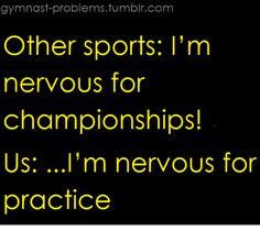 So it's a gymnast thing, but I want to take this attitude into EVERY MB practice this year. We'll be the best team we play, the hardest D we face, so finals at Natties will be cake compared to practice at Oakhurst.