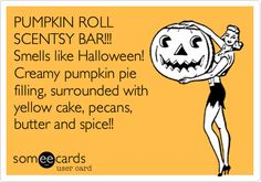 PUMPKIN ROLL SCENTSY BAR!!! Smells like Halloween! Creamy pumpkin pie filling, surrounded with yellow cake, pecans, butter and spice!!