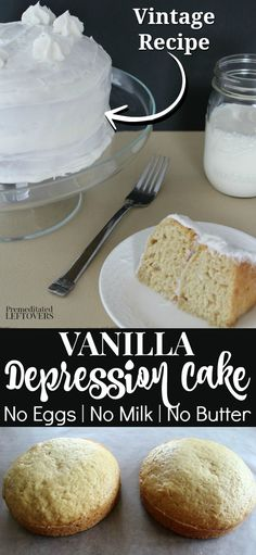 Vanilla Depression Cake Recipe is sometimes called Crazy Cake. This cake was popular during the Great Depression when staples were scarce. It's a frugal, egg-free, and dairy-free cake recipe. Depression Era Recipes, Depression Era Cake Recipe, Great Depression, Dairy Free Eggs, Dairy Free Recipes, Dairy Soy Free Cake Recipe, Two Egg Cake Recipe, One Egg Cake, Vanilla