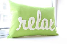 Relax Pillow in Script  Apple Green by HoneyPieDesign on Etsy, $42.00