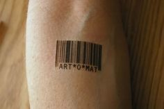 I've always been fond of Barcode Tattoos for some reason.