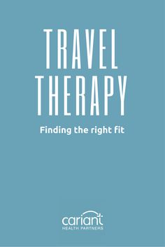 How to handle your first travel therapy gig. Travel physical ...