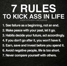 7 Rules To Kick Ass In Life