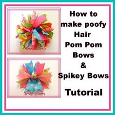 Funky Pom Pom and Spikey Hair Bows Making Hair Bows, Diy Hair Bows, How To Make Hair, How To Make Bows, Flowers In Hair, Fabric Flowers, Poofy Hair, Hair Bow Tutorial, Crafts For Kids