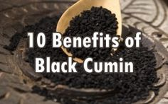 10 Health Benefits of Black Seed (Nigella Sativa)   Part 1
