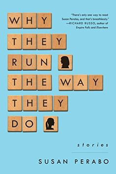 Why They Run the Way They Do: Stories by Susan Perabo http://www.amazon.com/dp/1476761434/ref=cm_sw_r_pi_dp_rLo3wb1CPVXZ8