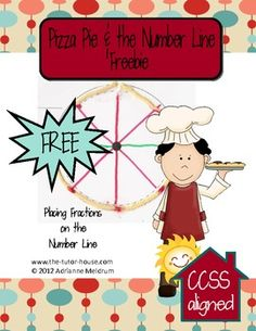 """FREE    Pizza and the Number Line Freebie.  Teach your students how to put fractions on the number line with a """"flexible"""" number line wrapped around a pizza shape.  www.the-tutor-house.com"""