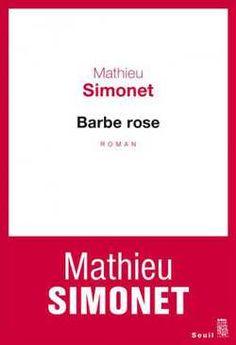 Numéro 27. Le journal intime de Mathieu Simonet