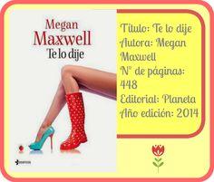 """Ficha """"Te lo dije"""", Megan Maxwell"""