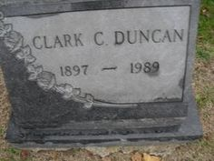 MY GRANDFATHER CLARK CHARLES DUNCAN GRAVE STONE OAKDALE CEMETERY BRIGHTON ROAD PITTSBURGH NORTHSIDE, PA HE IS DIRECT DESCENT OF KING DUNCAN l & KING DUNCAN ll & King Malcom of Scotland