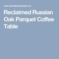 Reclaimed Russian Oak Parquet Coffee Table