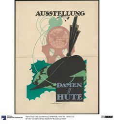Ausstellung Damenhüte     Plakat      Hans Rudi Erdt (1883.03.31 - 1925.05.24, ), Herstellung, Entwerfer     Hollerbaum und Schmidt (Nachweiszeit: 1894-1930), Herstellung, Drucker     undatiert     Druckort: Berlin