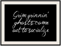 grimmricksen: Halloween Plans (and a free printable) {Haunted Mansion} Halloween Qoutes, Holidays Halloween, Halloween Diy, Halloween Printable, Bridesmaid Duties, Spooky Scary, Haunted Mansion, Disney Crafts, Diy Halloween Decorations