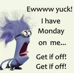 Monday Memes, Monday Quotes, Funny Monday, Happy Monday, Monday Morning Humor, Morning Jokes, Monday Meme Work, Wednesday Sayings, Thursday Humor
