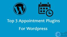 Today we are going to discuss the top 3 appointment plugins for wordpress 2016…
