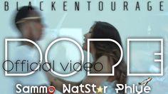 (NEW HEAT) 'DOPE' – Sammo featuring NatStar & Phlye