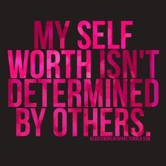 My Self Worth