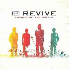 Revive - Chorus of The Saints
