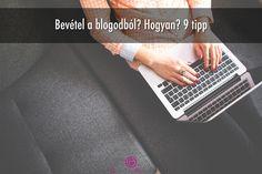9 mód, ahogyan bevételt hozhat neked a blogod (a hirdetésen kívül)