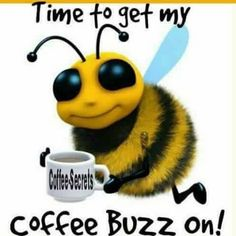 Time to get my coffee buzz on