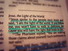 Jesus the Light! Bible Words, Bible Quotes, Bible Verses, Me Quotes, Random Quotes, Scriptures, Clever Quotes, Inspiring Quotes, Inspirational