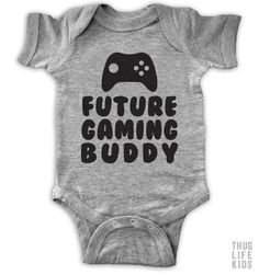 Future gaming buddy!  White Onesies are 100% cotton. Heather Grey Onesies are 90% cotton, 10% polyester. All shirts are printed in the USA.