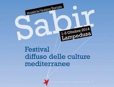 Dal 1 al 5 ottobre a #Lampedusa il Festival Sabir, il festival diffuso delle culture mediterranee #Sabir14