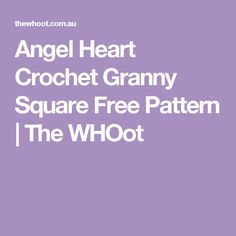 Angel Heart Crochet Granny Square Free Pattern | The WHOot