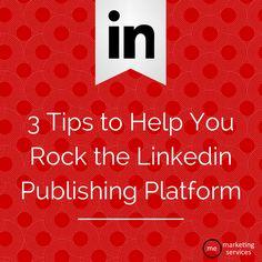 3 Tips for LinkedIn
