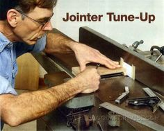 Jointer Tune Up - Jointer Tips, Jigs and Fixtures | WoodArchivist.com