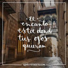 Así que ábrelos y no te pierdas lo que la ciudad te ofrece. #LovelyStreets #quotes #openyoureyes #city #discover