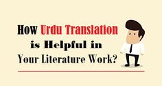 How to #UrduTranslation in #UnitedStates Can Be Best For You?  #urdu #language #translation