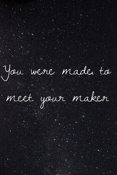 God is my maker ♥