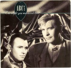 SIETE EN FILA [New Wave & Synth Pop] ABC - The Night You Murdered Love [Extended Club Mix 12''] 1987 [Lunes, 30 de Mayo 2016] euro80s.net