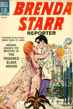 What comic strips did you read as a kid? Anyone remember Brenda Starr and her guy friend Basil St. John? Those black orchid stories went on and on and on!