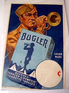 "Great Advertising Poster for ""Bugler"" Cigarette Tobacco w/ Military Bugler Cigarette Case, Vintage Advertisements, Ads, Advertising Poster, Metal Signs, Military, Cigars, Horns, Ebay"
