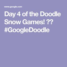Day 4 of the Doodle Snow Games! ❄️ #GoogleDoodle