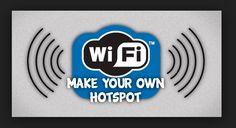 Create Wifi Hotspot in Windows 7/8.1/8/XP PC with Connectify Hotspot Pro