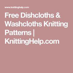Free Dishcloths & Washcloths Knitting Patterns | KnittingHelp.com