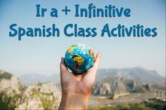 Ir a + Infinitive Spanish Class Activities