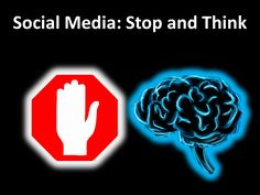 Social Media: Stop and Think. How Social Media Became the New Wild, Wild West.